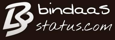 Bindaas Status